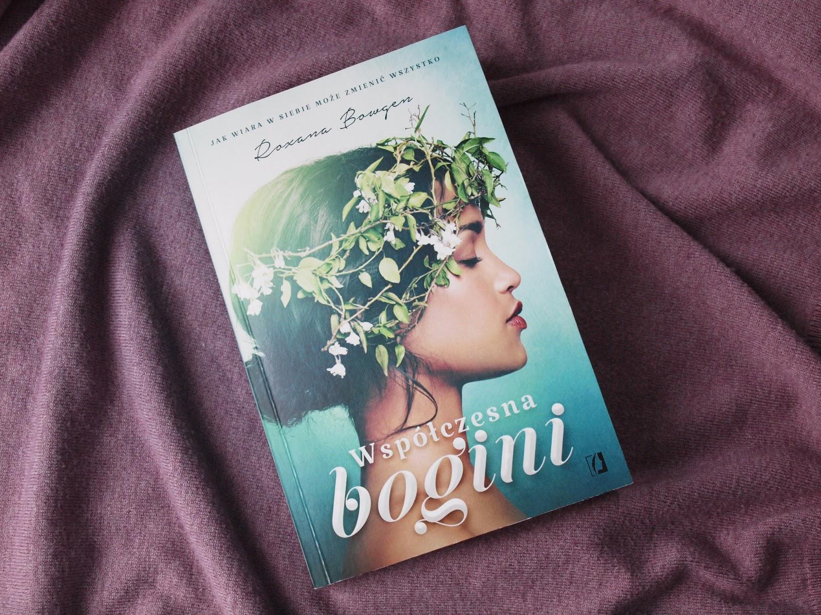 Współczesna bogini - Roxana Bowgen