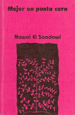 http://laantiguabiblos.blogspot.com.es/2015/09/mujer-en-punto-cero-nawal-el-saadawi.html
