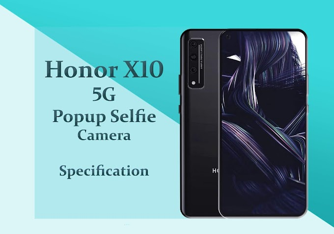 Honor X10 launched with 5G support, will get popup selfie camera !