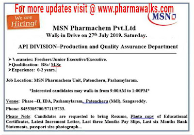 Walk-in interview for Freshers and Experienced - Production/QA on 27th July, 2019 @ MSN Laboratories