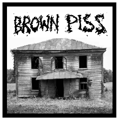 "BROWN PISS ""Maggot Shack"" cassette"