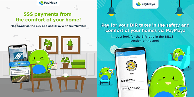 PayMaya reminds us that you can pay your BIR taxes and SSS bills at home