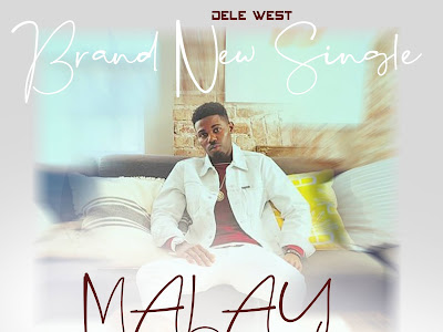 DOWNLOAD MP3: Dele West - Malay