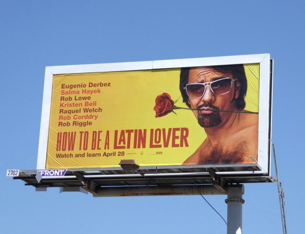 How to be a Latin Lover film billboard