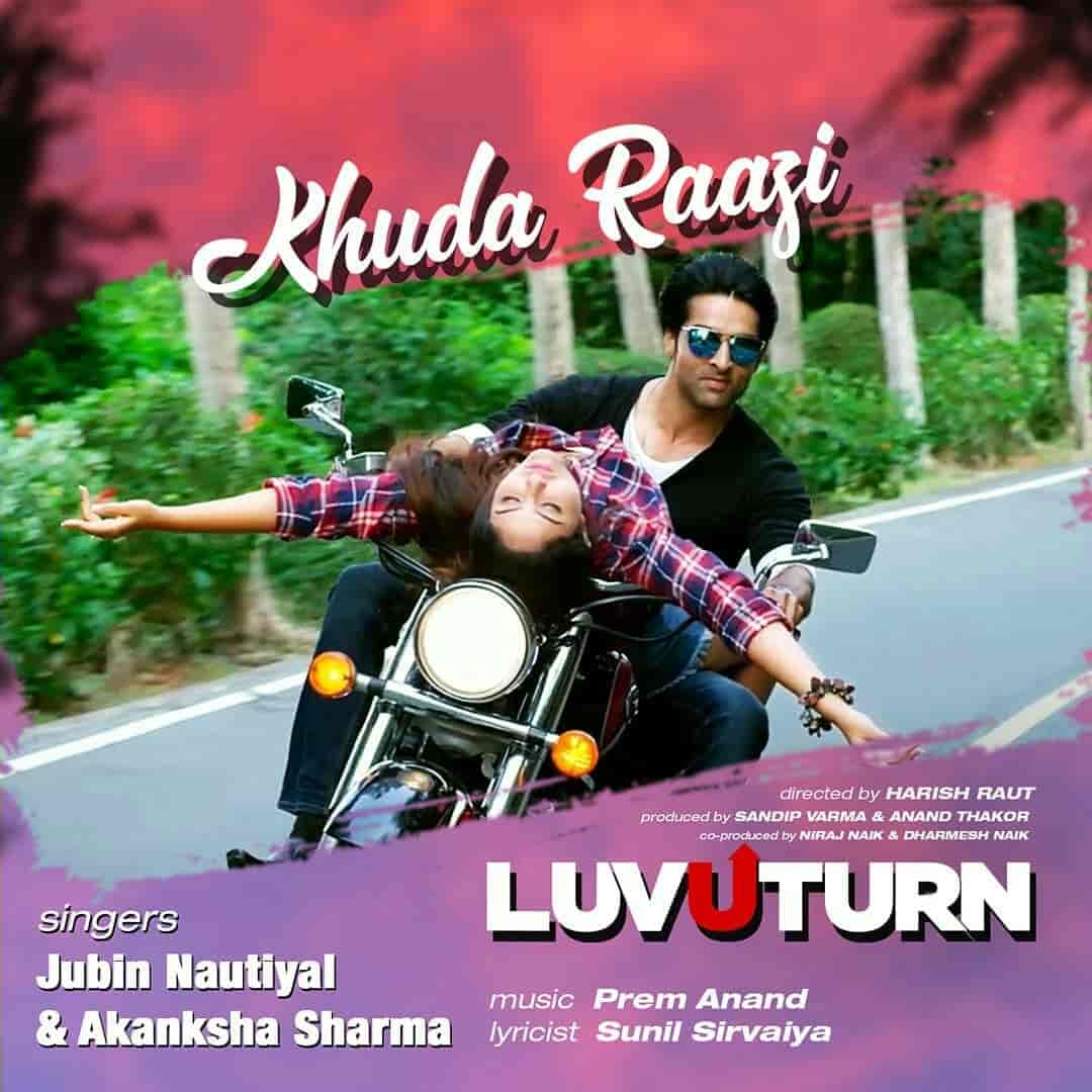 Khuda Raazi From Movie Love U Turn Images