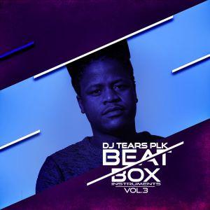 DJ Tears PLK – Beat Box, Vol. 3 (Instruments) EP