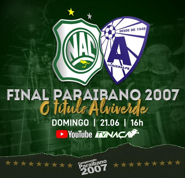 Jogo do título estadual de 2007 do Nacional de Patos será reprisado neste domingo, (21)