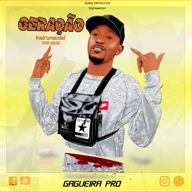 Gagueira Pro - Geração (Afro House) [instrumental]