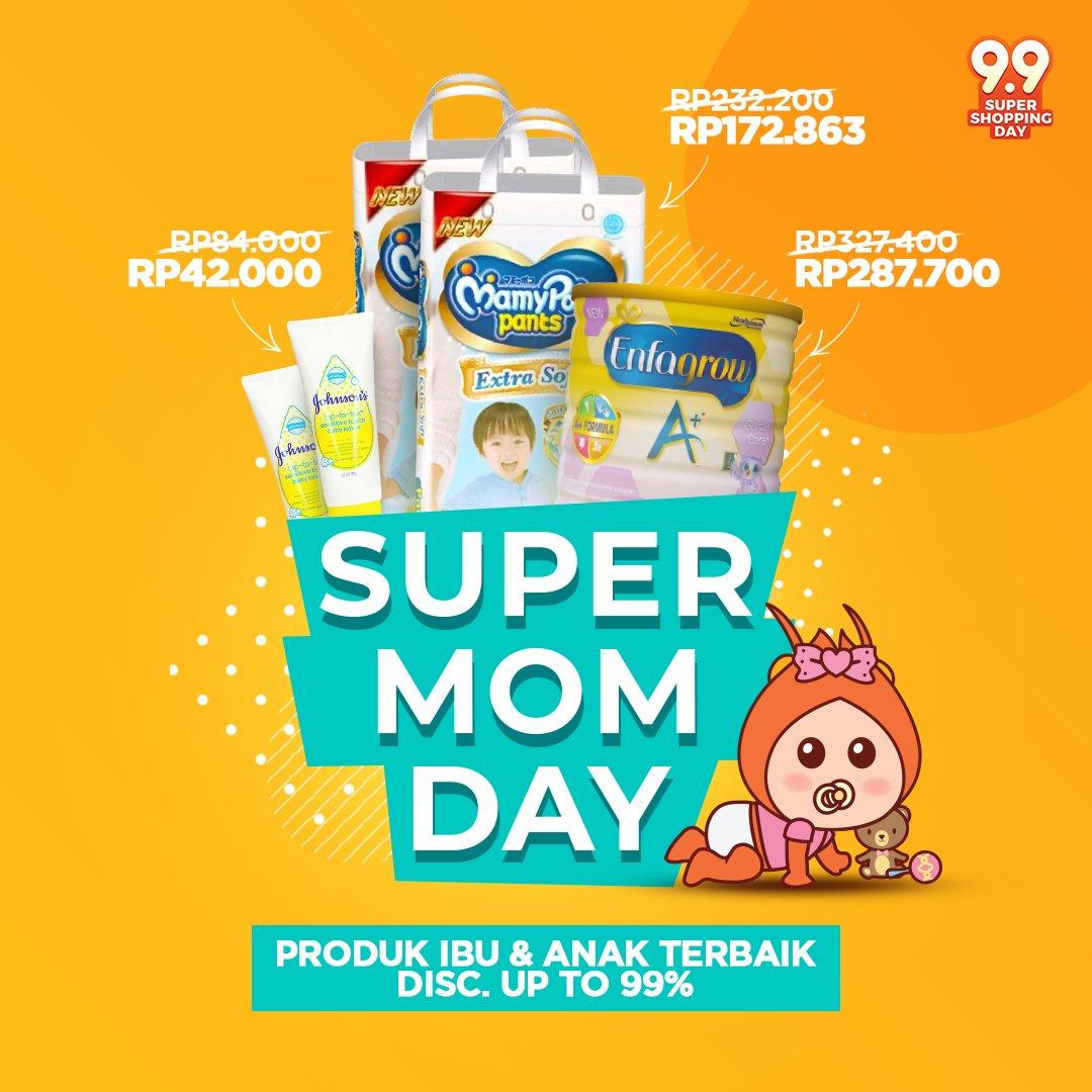 Shopee - Promo Diskon s.d 99 % Super Mom Day (Khusus Hari Ini)
