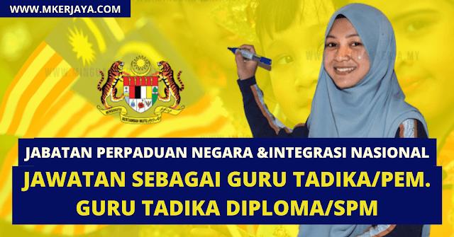 Permohonan Jawatan Sebagai Guru Tadika & Pembantu Guru Tadika Di Jabatan Perpaduan Negara & Integrasi Nasional
