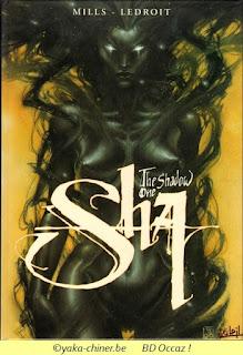 SHA, the shadow one Sha, par Mills et Ledroit
