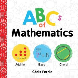 Bea's Book Nook, Review, ABCS of Mathematics, Chris Ferrie
