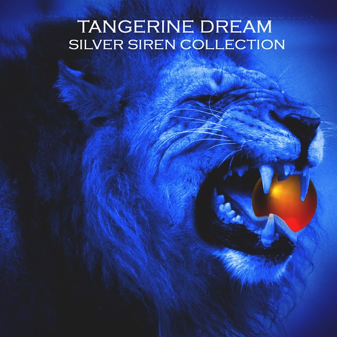 Tangerine Dream - Silver Siren Collection (2007)