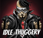 Idle Thuggery