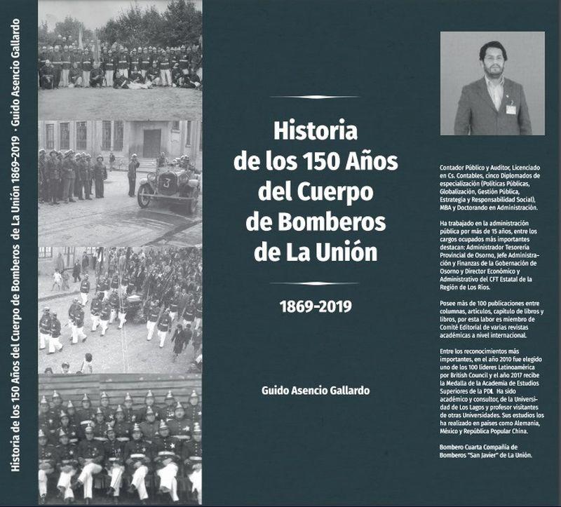 """Historia de los 150 años del Cuerpo de Bomberos de La Unión 1869-2019"""""""