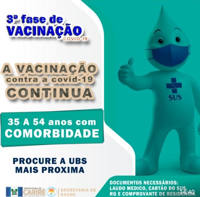 Em Cariré já começou a 3ª fase da vacinação para pessoas de 35 a 54 anos com comorbidades