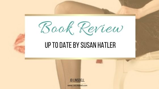 Book Review: Up To Date by Susan Hatler