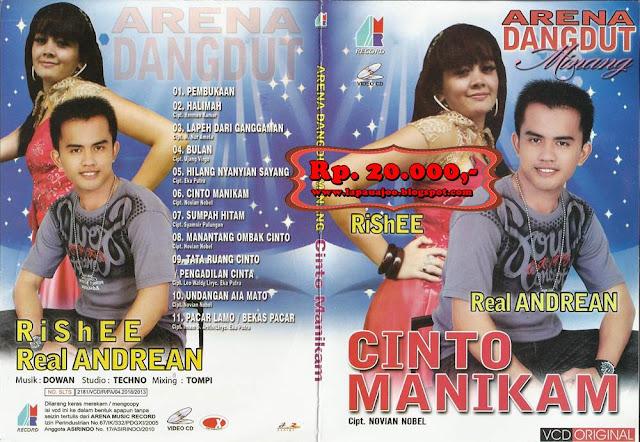 Real Andrean & Rishee - Cinto Manikam (Album Arena Dangdut Minang)