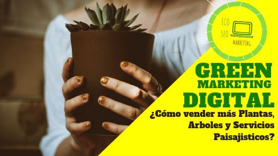 Como empezar a vender plantas con Green Marketing Digital