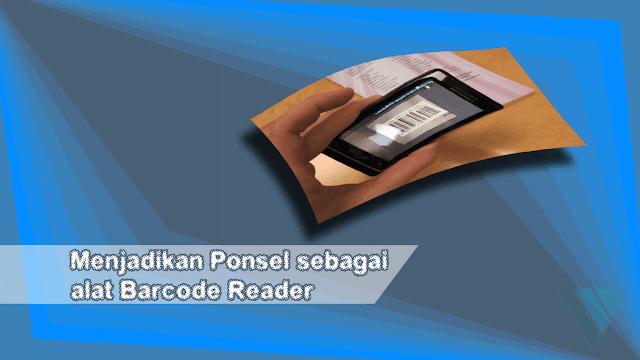 Jadikan Hp Sebagai Barcode Scanner