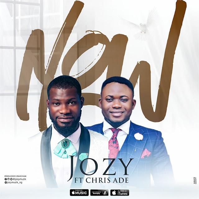 NEW MUSIC: JOZY - NOW FEAT. CHRIS ADE [@jozymuzik]