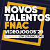 Made In PT: FNAC procura Novos Talentos em Jogos Indie Nacionais