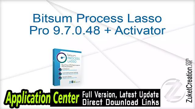 Bitsum Process Lasso Pro 9.7.0.48 + Activator