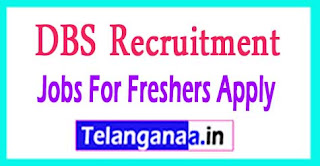 DBS Recruitment 2017 Jobs For Freshers Apply