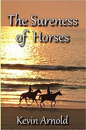 the-sureness-of-horses, kevin-arnold, book, blog-tour