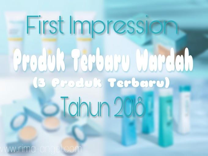 First Impression Produk Wardah Terbaru 2018