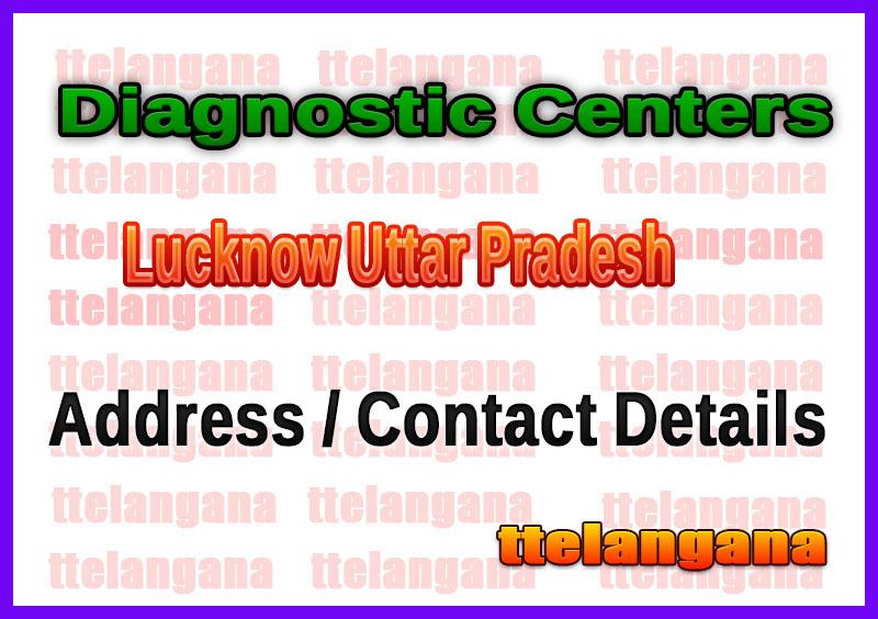 Diagnostic Centers in Lucknow Uttar Pradesh