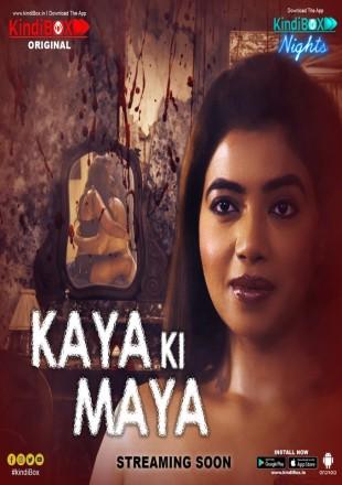 Kaya Ki Maya 2021 Hindi Episode HDRip 720p