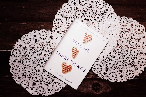 Review: Tell Me Three Things by Julie Buxbaum