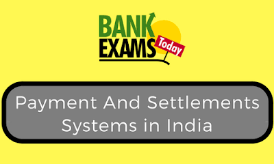 Payment And Settlements Systems in India