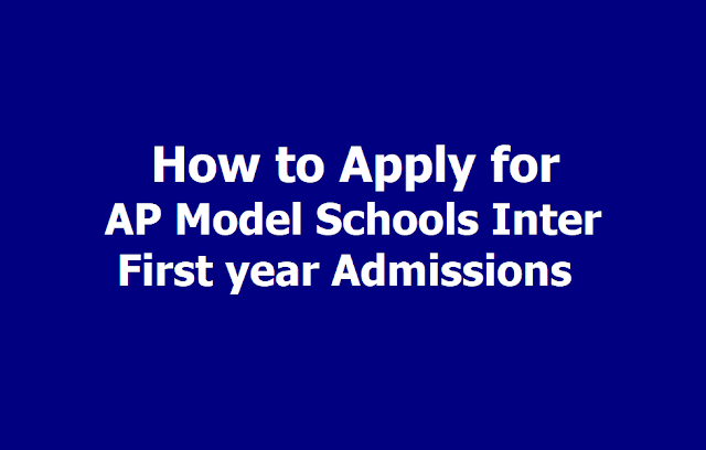 How to fill Online Application Form of AP Model Schools Inter Admissions 2019