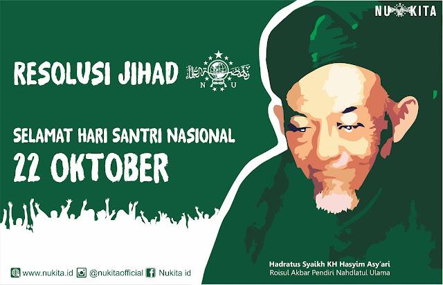 MELAWAN LUPA II: Jasa Besar NU Melalui Fatwa dan Resolusi Jihad Dalam Perjuangan Kemerdekaan Indonesia