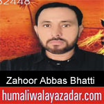 https://humaliwalaazadar.blogspot.com/2019/09/zahoor-abbas-bhatti-nohay-2020.html
