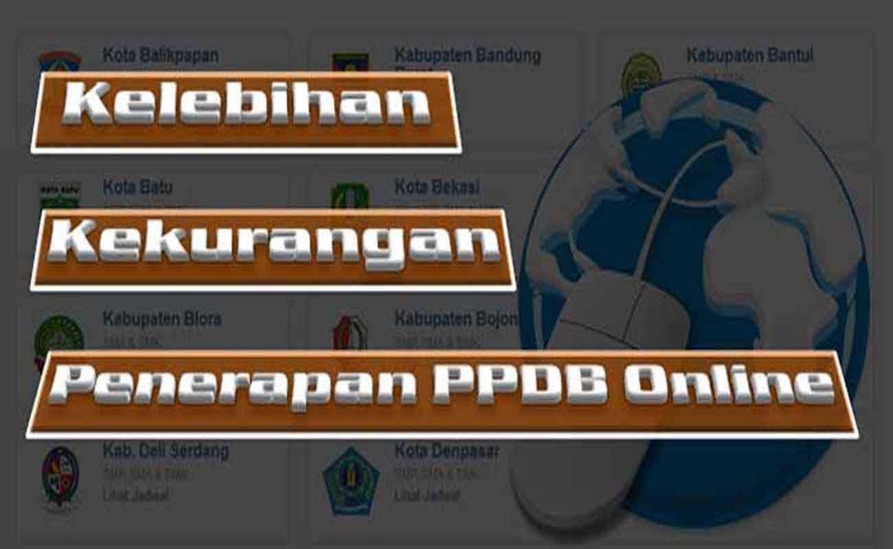 Kelebihan dan Kekurangan Penerapan PPDB Online