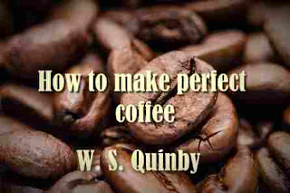 How to make perfect coffee