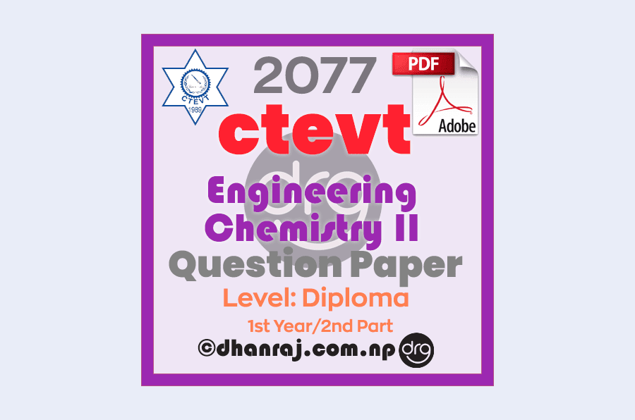 Engineering-Chemistry-II-Question-Paper-2077-CTEVT-Diploma-1st-Year-2nd-Part