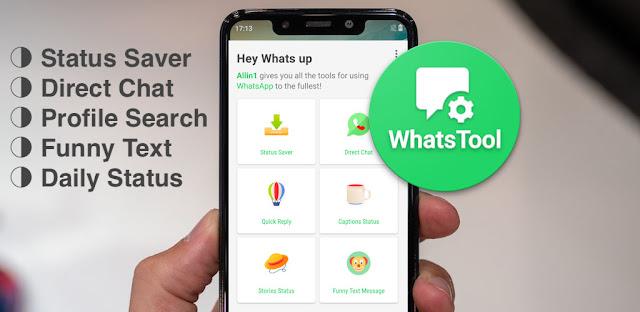 تنزيل تطبيق  WhatsTools for WA Status Saver ، Chat ، Tricks Pro ميزات رهيبة لتطبيق الوات ساب 2020