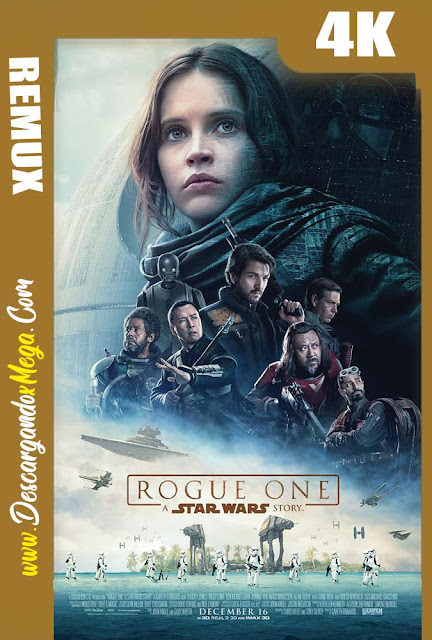 Rogue One Una historia de Star Wars (2016) BDREMUX 4K UHD [HDR] Latino