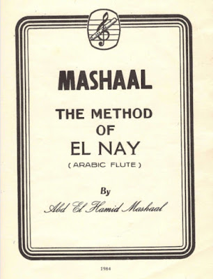 The méthode of el nay ( ARABIC FLUTE) By Abd el Hamid Mashaal