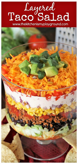 Layered Taco Salad {For a Crowd or Family Taco Night!} ~ Whip up this Layered Taco Salad instead of stuffing those taco shells! Perfect for lower-fuss taco night prep, or for making salad for a crowd. #tacosalad #layeredsalad #taconight #TacoTuesday #easydinnerideas #thekitchenismyplayground  www.thekitchenismyplayground.com