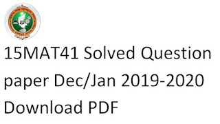 15MATDIP41 Solved Question paper Dec/Jan 2019-2020