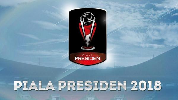 Jadwal Siaran Langsung Piala Presiden 2018 Grup E Hari Ini