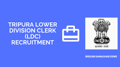 Tripura lower division clerk recruitment