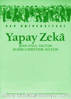 Jean-Paul Haton & Marie-Christine Haton - Yapay Zekâ  (Cep Üniversitesi Dizisi - 25)