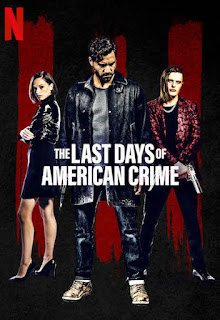 فيلم The Last Days of American Crime 2020 مدبلج