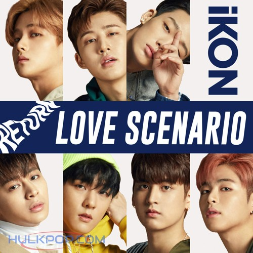 iKON – LOVE SCENARIO -Japanese Ver.- – Single